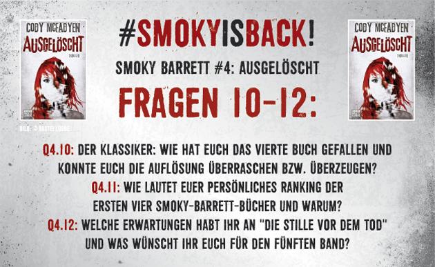 SmokyIsBack_Ausgelöscht_Fragen_10-12