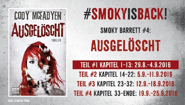 SmokyIsBack_Ausgelöscht_Teil1