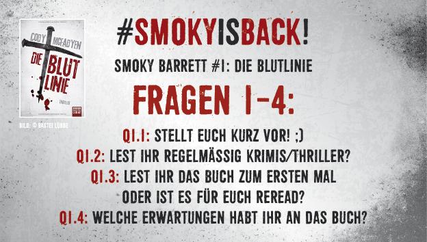 SmokyIsBack_Blutlinie_Fragen_1-4