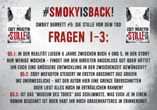 SmokyIsBack_Stille_Fragen_1-3